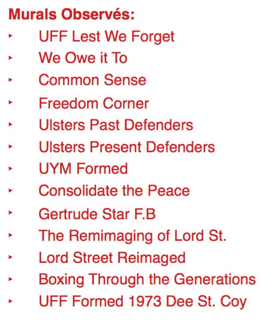 Liste des fresques observA�es lors du tour dans East Belfast.